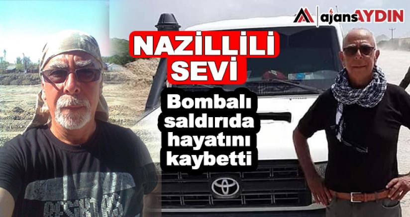 Nazillili Sevi Bombalı Saldırıda Hayatını Kaybetti