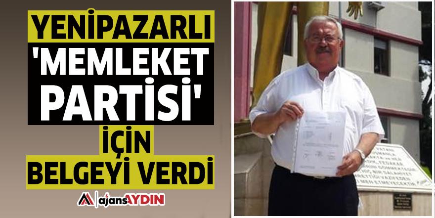 Yenipazarlı 'Memleket Partisi' için belgeyi verdi