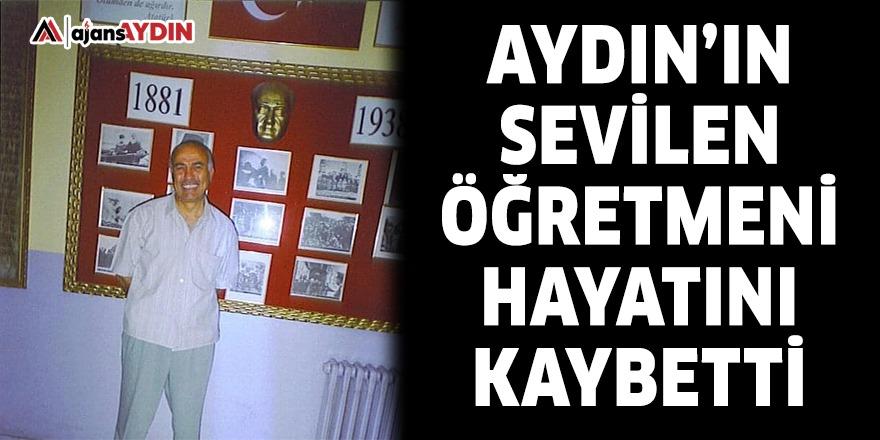 Aydın'ın sevilen öğretmeni hayatını kaybetti