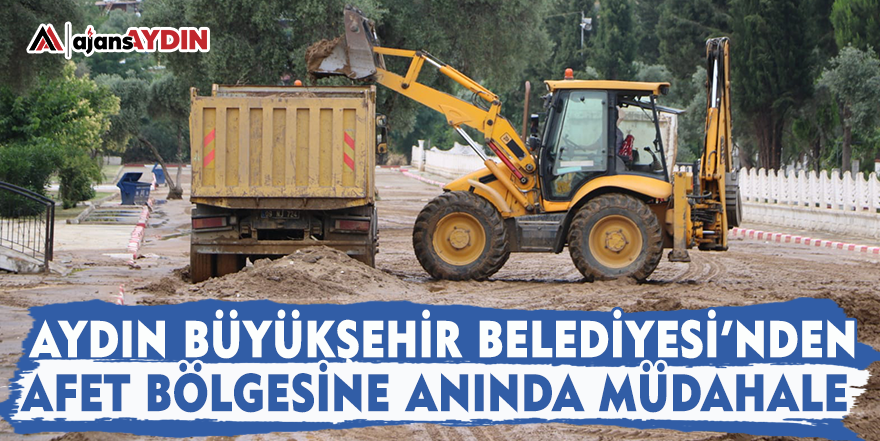 Aydın Büyükşehir Belediyesi'nden afet bölgesine anında müdahale