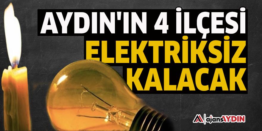 Aydın'ın 4 ilçesi elektriksiz kalacak