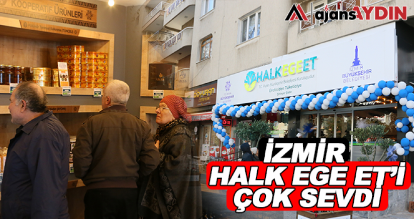 İzmir Halk Ege Et'i çok sevdi