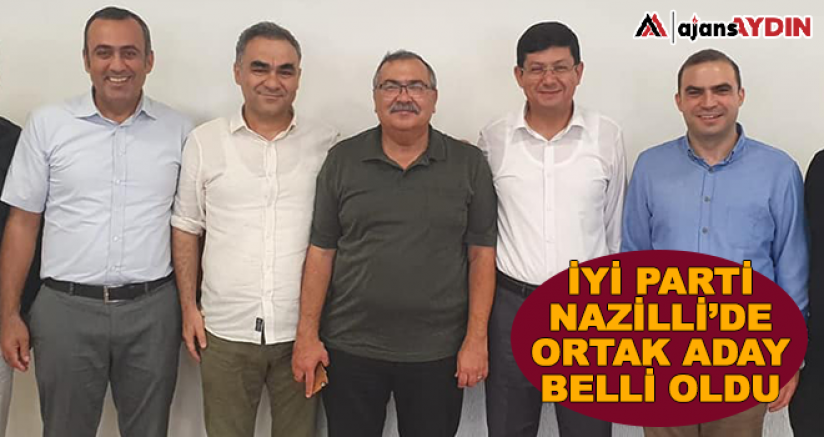 İYİ Parti Nazilli'de ortak aday belli oldu