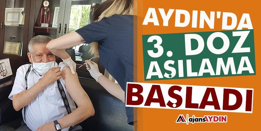 Aydın'da 3. doz aşılama başladı