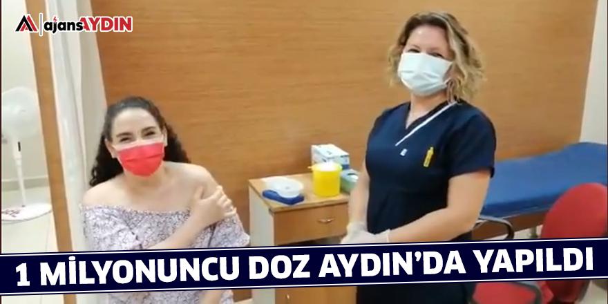 1 milyonuncu doz Aydın'da yapıldı