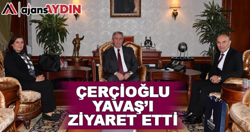 Çerçioğlu Yavaş'ı Ziyaret Etti
