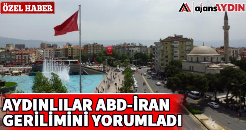 Aydınlılar Abd-İran gerilimini yorumladı