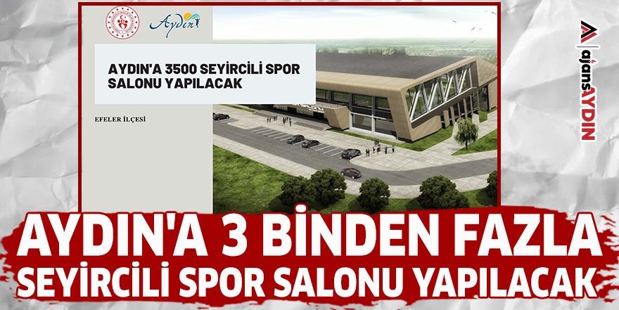 Aydın'a 3 binden fazla seyircili spor salonu yapılacak