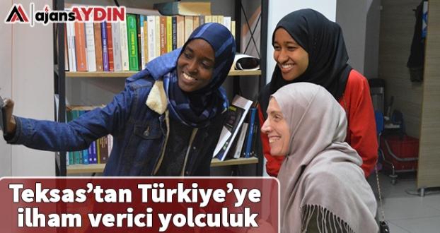 Teksas'tan Türkiye'ye ilham verici yolculuk