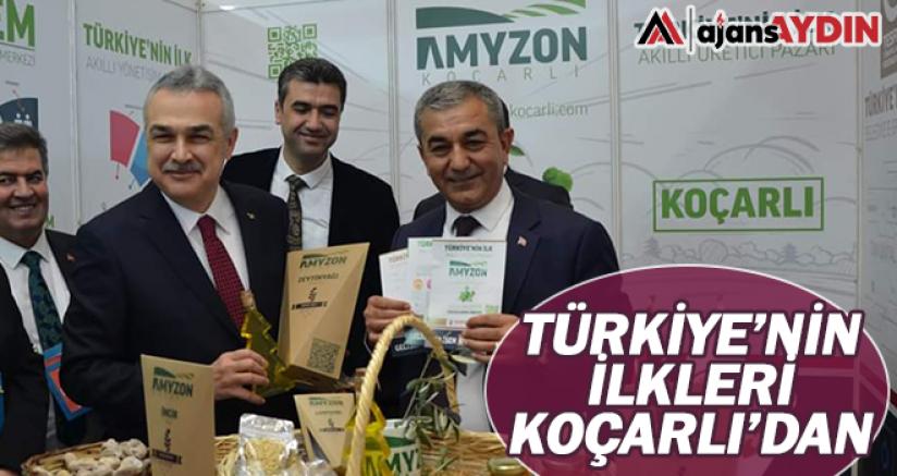 Türkiye'nin ilkleri Koçarlı'dan