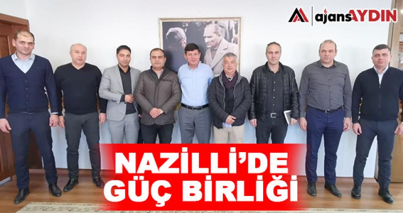 Nazilli'de güç birliği