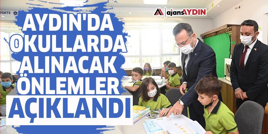 Aydın'da okullarda alınacak önlemler açıklandı