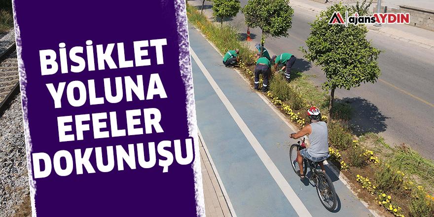 Bisiklet yoluna Efeler dokunuşu