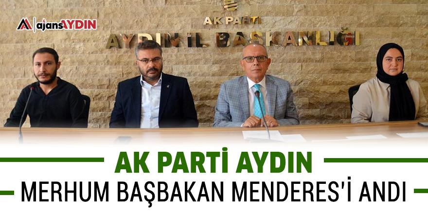 AK Parti Aydın merhum Başbakan Menderes'i andı