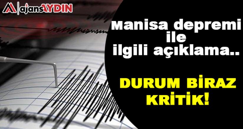Manisa depremi ile ilgili açıklama