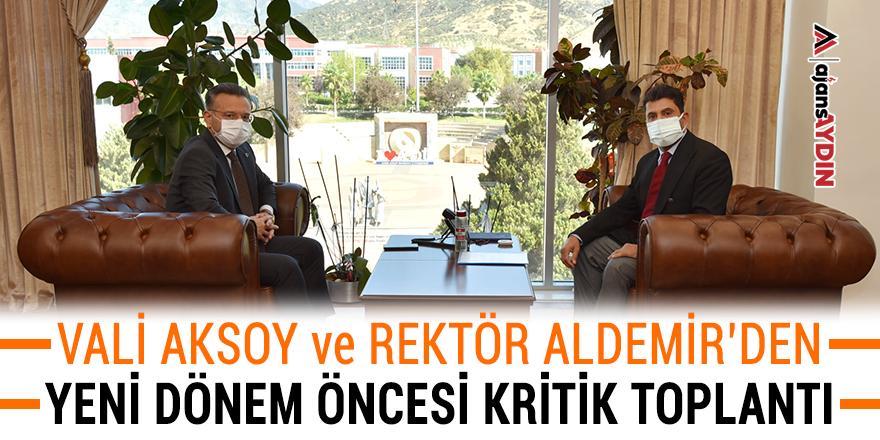 Vali Aksoy ve Rektör Aldemir'den yeni dönem öncesi kritik toplantı
