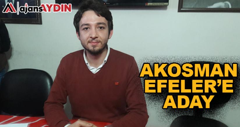 AKOSMAN EFELER'E ADAY