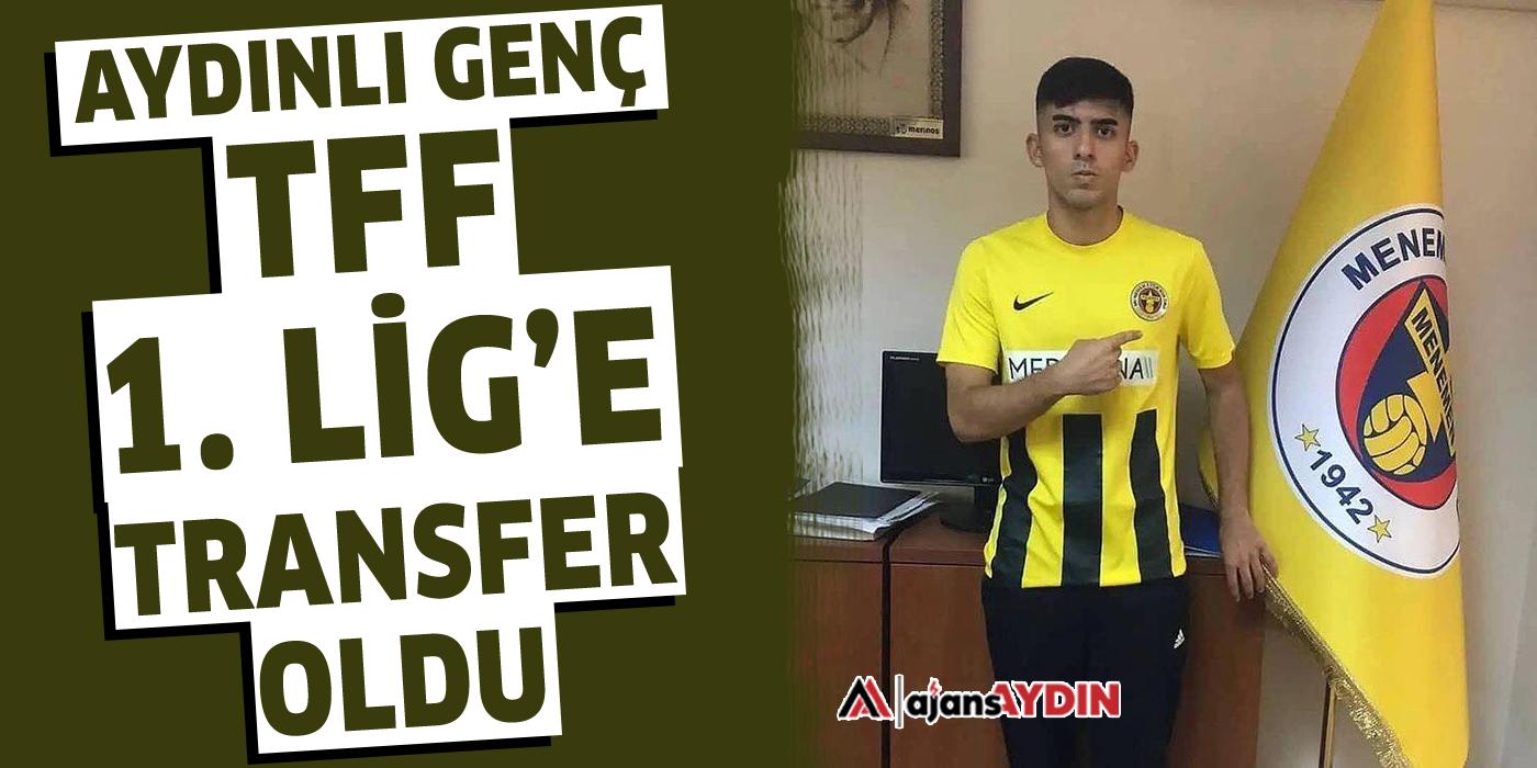 Aydınlı genç TFF 1. Lig'e transfer oldu