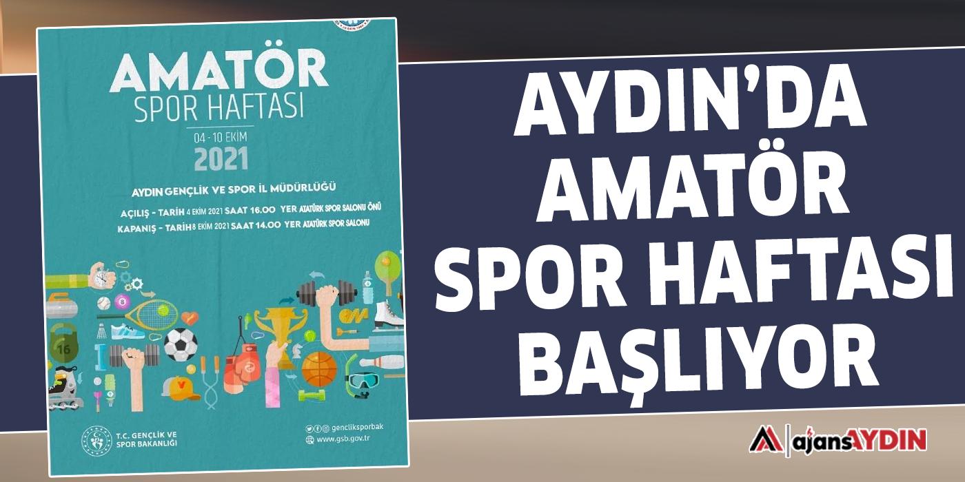 Aydın'da Amatör Spor Haftası başlıyor