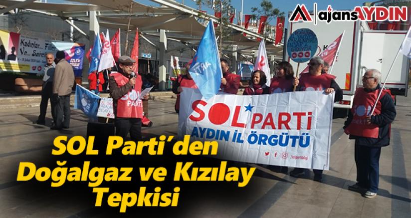 SOL Parti Aydın'dan Doğalgaz ve Kızılay Tepkisi
