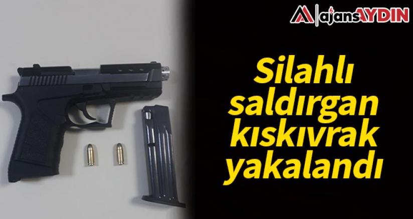 Silahlı saldırgan kıskıvrak yakalandı
