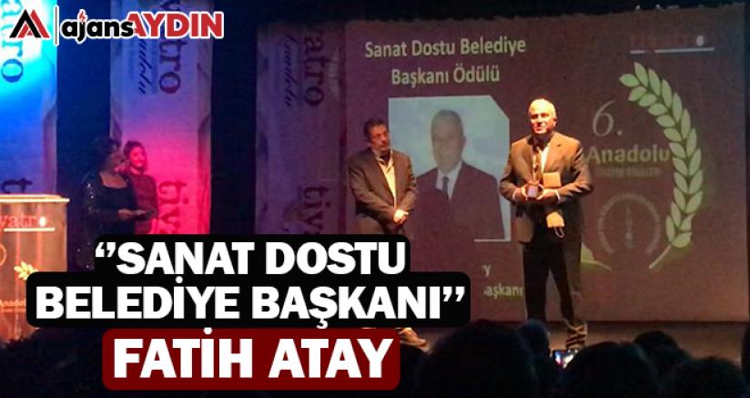 Sanat Dostu Belediye Başkanı Fatih Atay