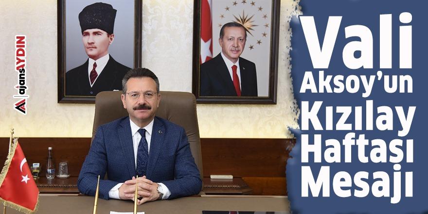 Vali Aksoy'un Kızılay Haftası Mesajı