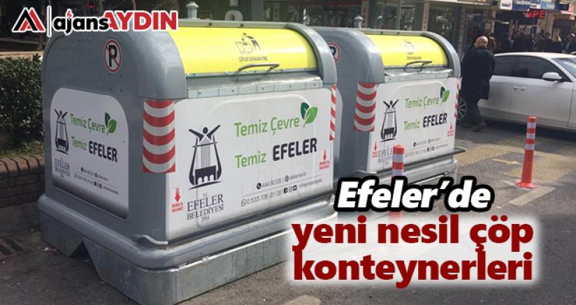 Efeler'de yeni nesil çöp konteynerleri