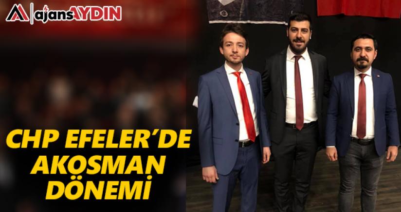CHP Efeler'de Akosman Dönemi