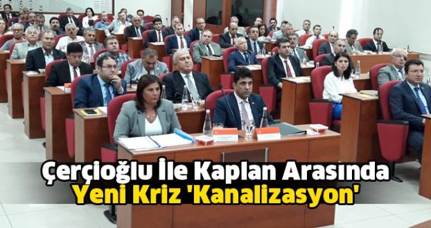 Çerçioğlu İle Kaplan Arasında Yeni Kriz 'Kanalizasyon'