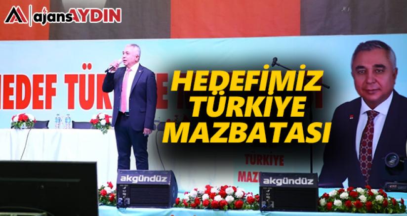 Hedefimiz Türkiye Mazbatası