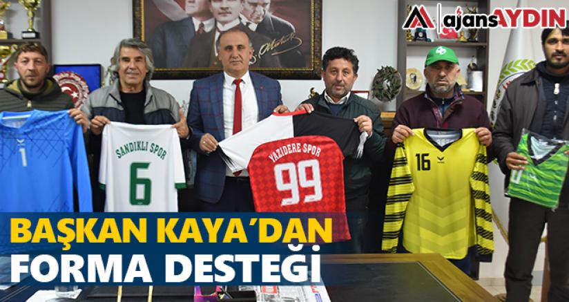 Başkan Kaya'dan spor klüplerine forma desteği