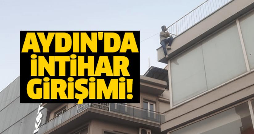 Aydın'da intihar girişimi!