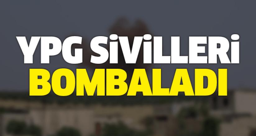 YPG sivilleri bombaladı