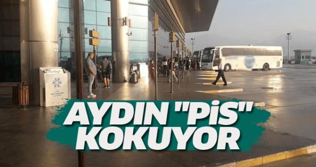 AYDIN 'PİS' KOKUYOR