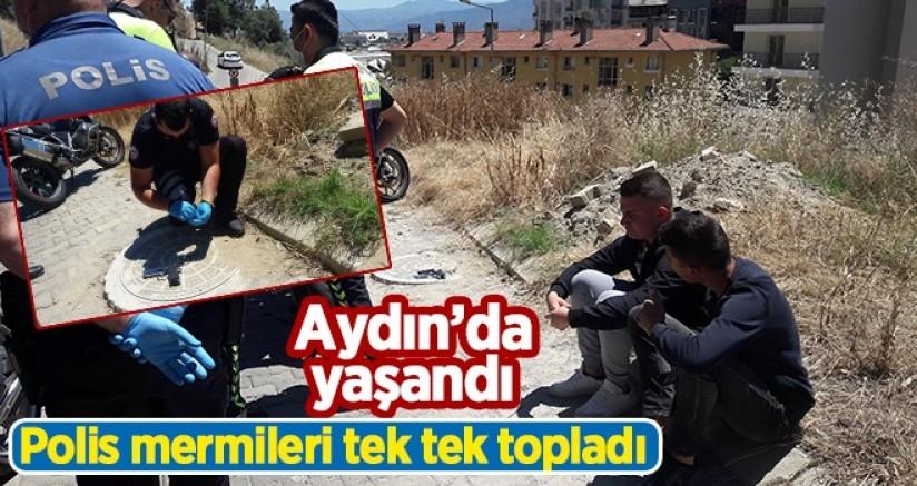 Aydın 'da yaşandı polis mermileri tek tek topladı
