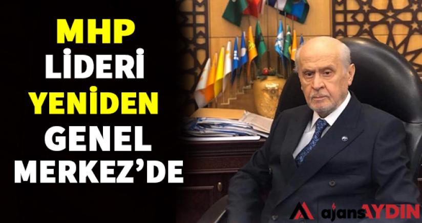 MHP Lideri Bahçeli Yeniden Genel Merkez'de