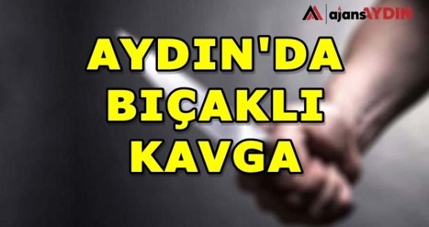 Aydın'da Bıçaklı Kavga 2 Yaralı