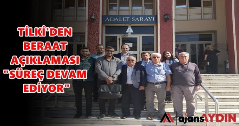 CHP'Lİ TİLKİ'DEN BERAAT AÇIKLAMASI