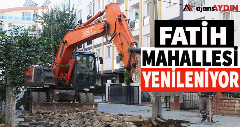 Fatih Mahallesi Yenileniyor