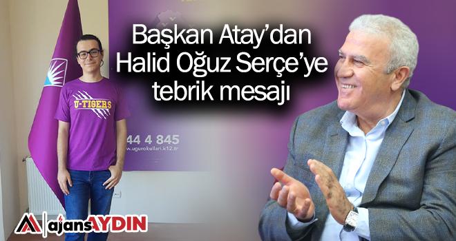 Başkan Atay'dan Halid Oğuz Serçe'ye tebrik mesajı