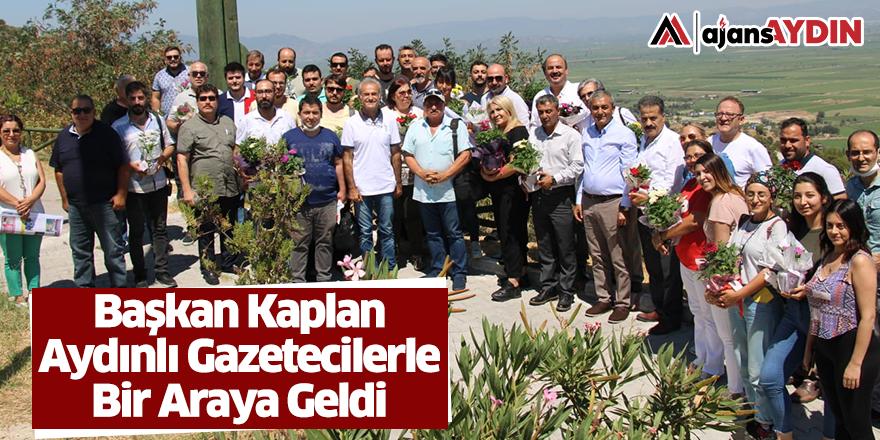 Başkan Kaplan Aydınlı Gazetecilerle Bir Araya Geldi