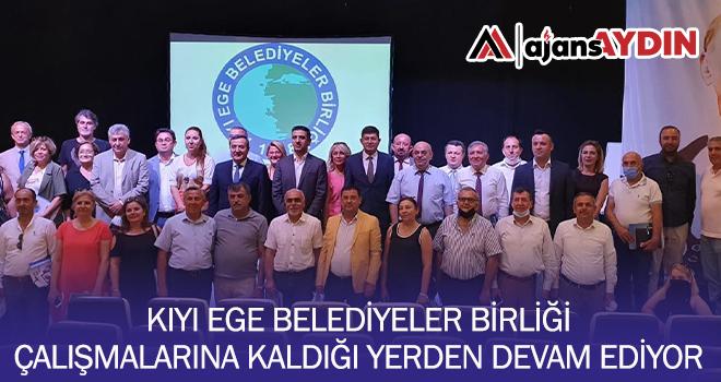 Kıyı Ege belediyeler birliği çalışmalarına devam ediyor
