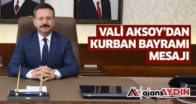 Vali Aksoy'dan Kurban Bayramı mesajı