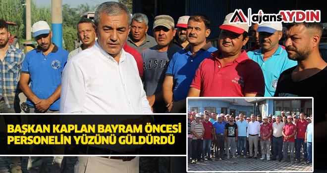 Başkan Kaplan Bayram öncesi personelin yüzünü güldürdü