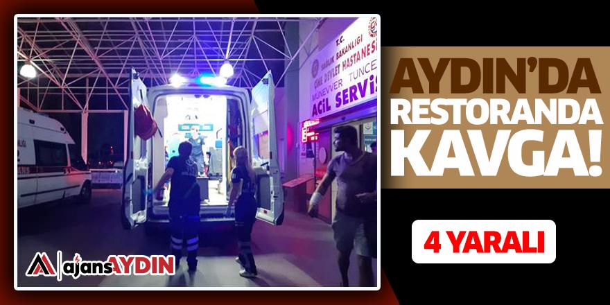 Aydın'da restoranda kavga