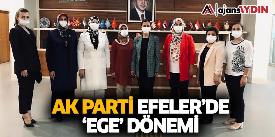 AK Parti Efeler'de Ege Dönemi