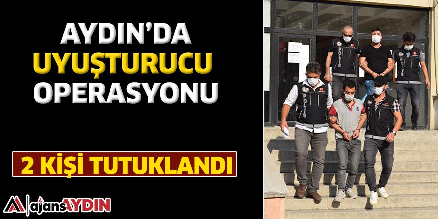 Aydın'da uyuşturucu operasyonu / 2 kişi tutuklandı