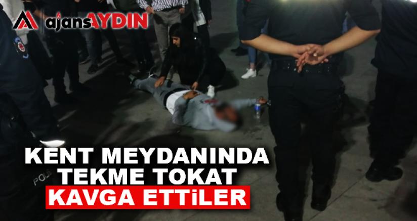 KENT MEYDANINDA TEKME TOKAT KAVGA ETTİLER