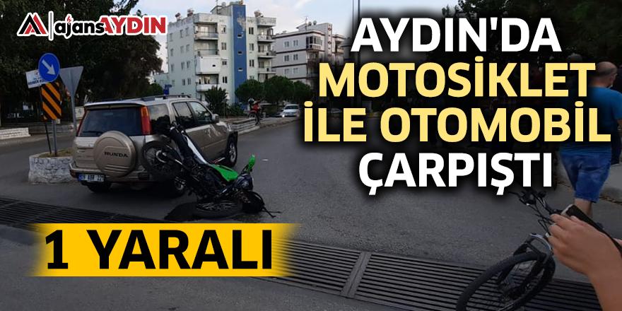 Aydın'da  motosiklet ile otomobil çarpıştı